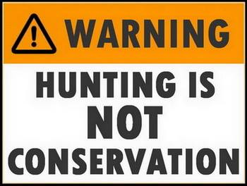 Trophy hunters - Conservation hunting is not