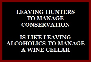 Trophy hunters - Conservation leaving hunters to