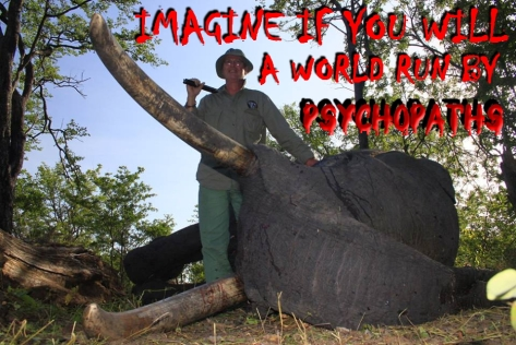 Trophy hunters - Psychos imagine a world with elephant
