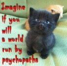 Cats - Psychopaths imagine a world 03