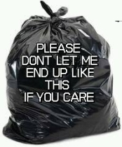 Homeless pets - Kill black bags don't let me end up like this