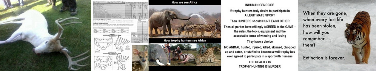 END Trophy Hunting NOW