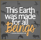 Message - Holocaust earth made for all beings