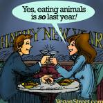 Vegan - eating animals so last year