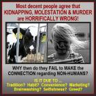 Vegan - truth reasons kidnapping and molestation