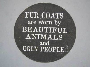 Fur and skin trade - Fur coat worn by beautiful people and ugly people