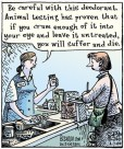 Laboratory testing - Cartoon be careful with that deodorant