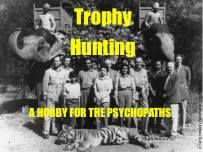 Trophy hunters - Psychopaths hobby for b&w