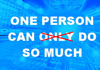 Message - One person can do so much