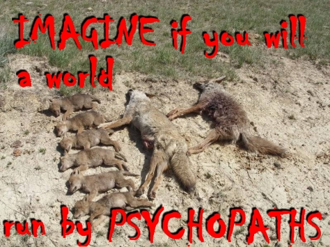 Trophy hunters - Psychos imagine a world - wolf family